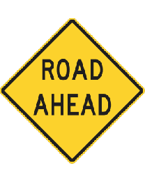 Road Ahead Sign