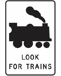 Look For Trains Sign