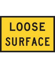 Loose Surface Sign