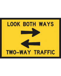 Look Both Ways..Two Way Traffic Sign