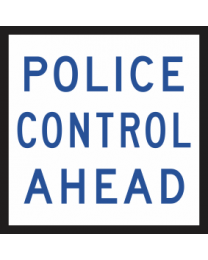 Police Control Ahead Sign