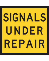 Signals Under Repair Sign