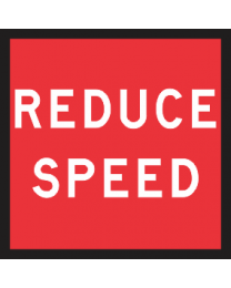 Reduce Speed Sign