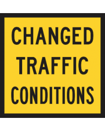 Changed Traffic Conditions Sign