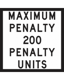 Maximum Penalty 200..Penatly Units