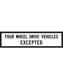 Four Wheel Drive Vehicles Expected Sign