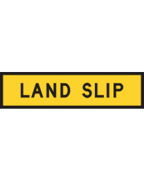 Land Slip Sign