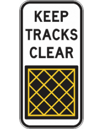 Keep Tracks Clear Sign
