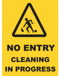 No Entry Cleaning In Progress Sign