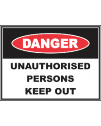 Unauthorised Persons Keep Out Sign