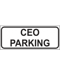 CEO Parking Sign