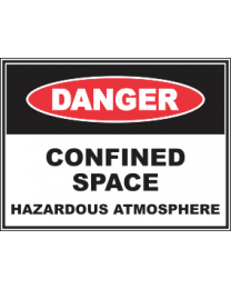 Confined Space ..Hazardous Atmosphere Sign