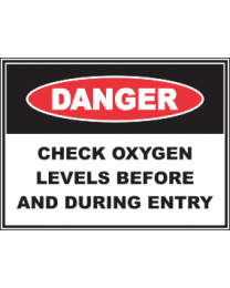 Confined Space Check Oxygen Levels Before And During Entry Sign