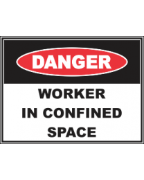 Worker In Confined Area Sign