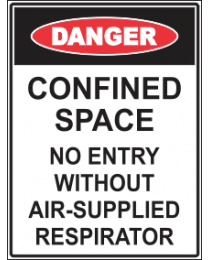 Confined Space No Entry Without Air -Supplied Respirator Sign