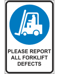 Please Report All Forklift Defects Sign