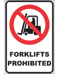 Forklift Prohibited Sign