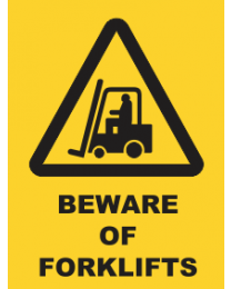 Beware Of Forklifts Sign