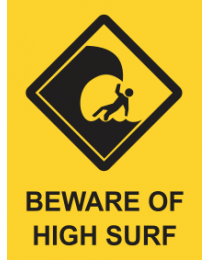 Beware Of High Surf Sign