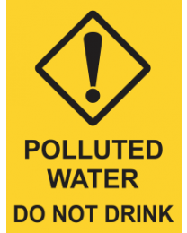 Polluted Water Do Not Drink Sign