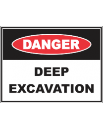 Deep Excavation Sign