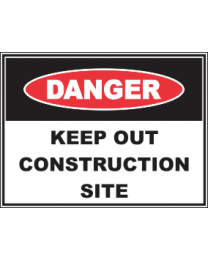 Keep Out  Construction Site Sign