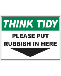 Please Put Rubbish In Here Sign