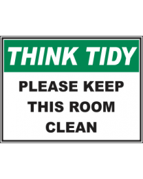 Please Keep This Room Clean Sign