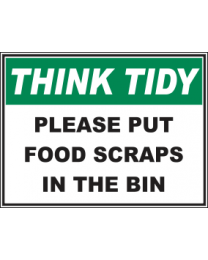 Please Put Food Scraps In The Bin Sign