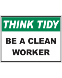 Be A Clean Worker Sign