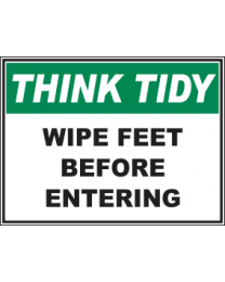 Wipe Feet Before Entering Sign