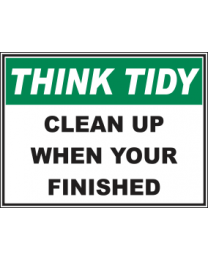 Clean Up When Your Finished Sign