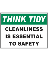 Cleanliness Is Essential To Safety Sign