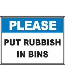Put Rubbish In Bins Sign