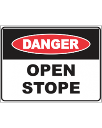 Open Stope Sign