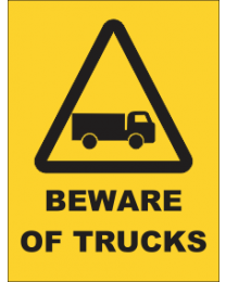 Beware Of Trucks Sign