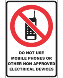 Do Not Use Mobile Phones Or  Other Non Approved Devices Sign
