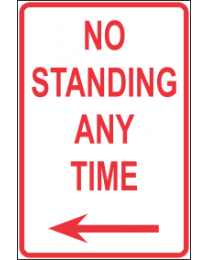 No Standing Any Time Sign