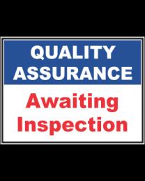 Awaiting Inspection Sign