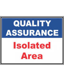 Isolated Area Sign