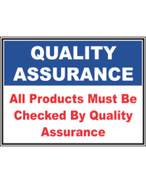 All Products Must be Checked By Quality Assurance Sign