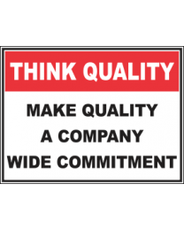 Make Quality A Company wide Commitment Sign