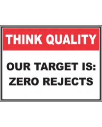 Our Target Is Zero Rejects Sign