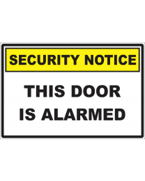 This Door Is Alarmed Sign