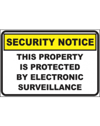 This Property Is Protected By Electronic Surveillance Sign