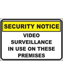 Video Surveillance In Use On This Premises Sign