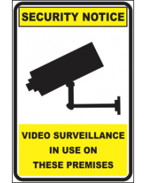 Video Sureillance In Use On These Premises Sign