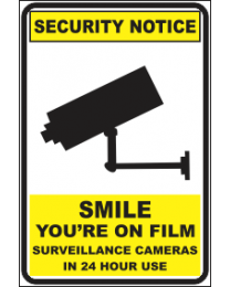 Smile You Are On Film Surveillance Camers In 24 Hours Use Sign