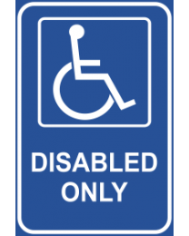 Disabled Only Sign