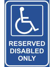 Reserved Disabled Only Sign